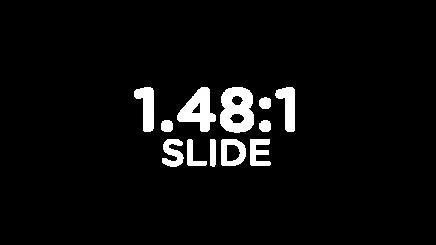 1.48:1 2k Slide HD