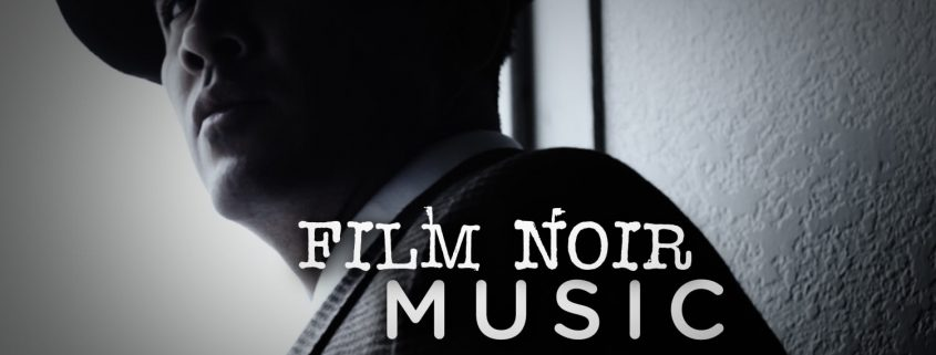 Download Royalty Free Film Noir Music Tracks!