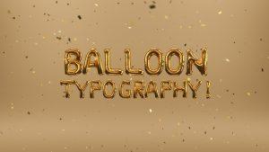 Animated Typography - Balloons